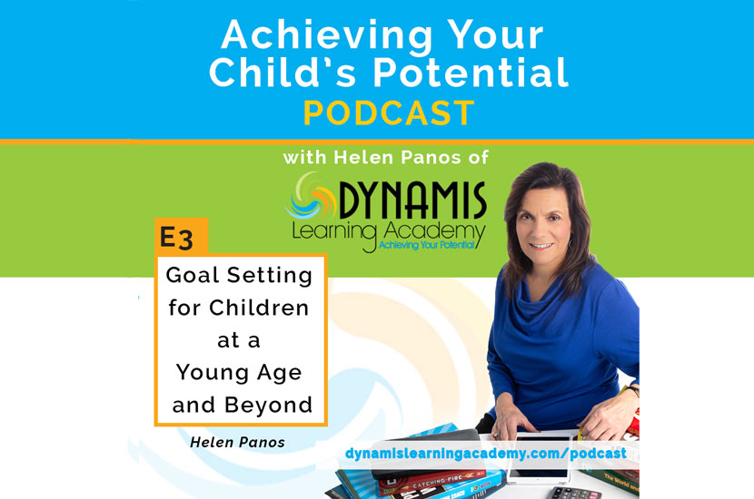 Goal Setting for Children at a Young Age and Beyond