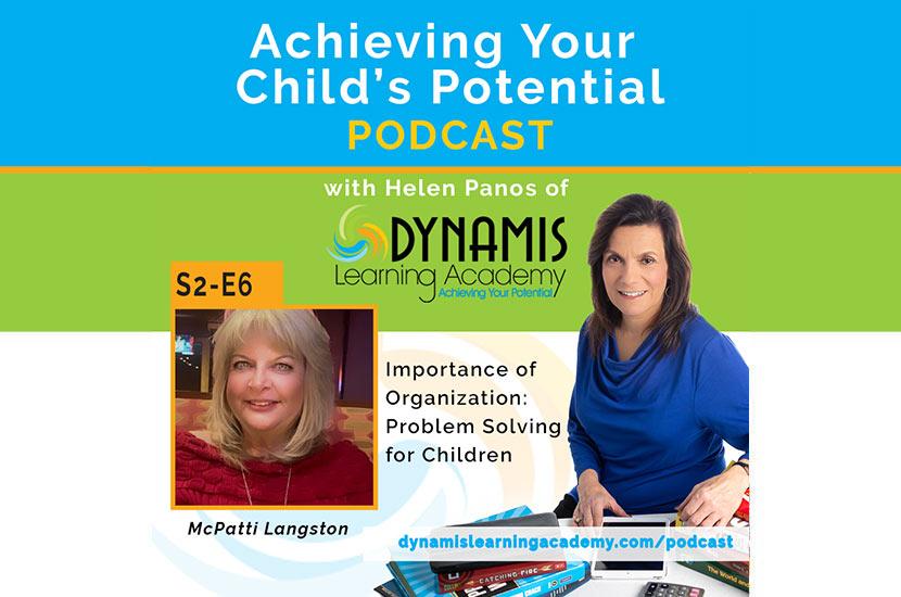 Importance of Organization:  Problem-Solving for Children