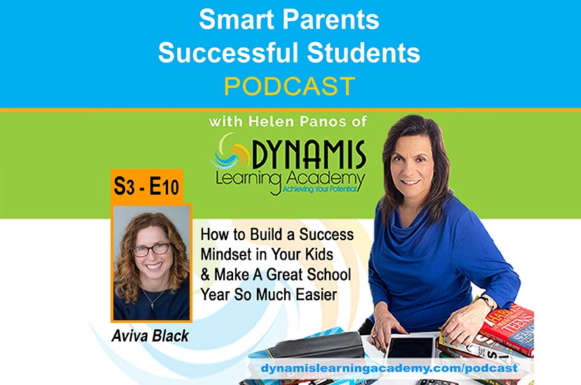 How to Build a Success Mindset in Your Kids and Make a Great School Year So Much Easier