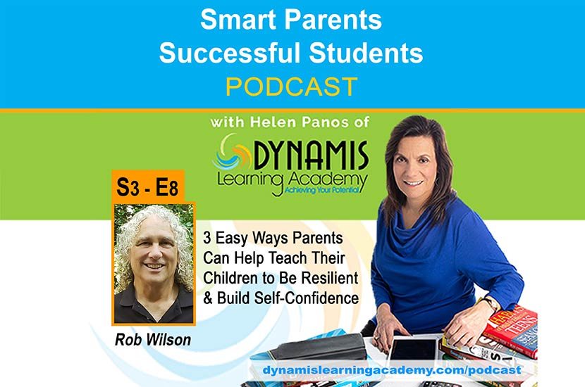 Three Easy Ways Parents Can Help Teach Their Children to Be Resilient and Build Self-Confidence